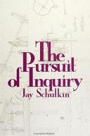 The Pursuit of Inquiry