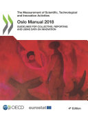 Pdf The Measurement of Scientific, Technological and Innovation Activities Oslo Manual 2018 Guidelines for Collecting, Reporting and Using Data on Innovation, 4th Edition Telecharger