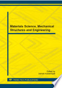 Materials Science  Mechanical Structures and Engineering
