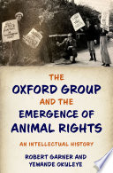 The Oxford Group and the Emergence of Animal Rights