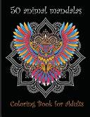 50 Animal Mandalas  Coloring Book for Adults