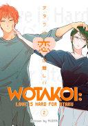 Wotakoi: Love is Hard for Otaku 2