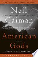 American Gods  The Tenth Anniversary Edition  Enhanced Edition