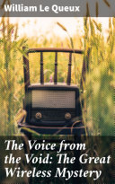 The Voice from the Void: The Great Wireless Mystery [Pdf/ePub] eBook