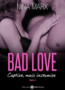 Bad Love – Captive, mais insoumise 3