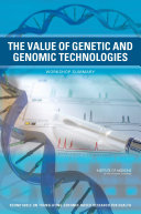 The Value of Genetic and Genomic Technologies