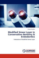 Modified Smear Layer in Conservative Dentistry & Endodontics