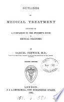 Outlines of medical treatment, a companion to The student's guide to medical diagnosis