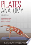 """Pilates Anatomy"" by Rael Isacowitz, Karen S. Clippinger"