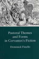 Pastoral Themes and Forms in Cervantes s Fiction