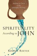 Spirituality According to John