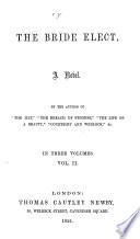 The Bride Elect  a Novel