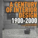 A century of interior design 1900-2000