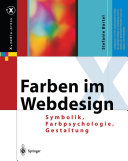 Farben im Webdesign: Symbolik, Farbpsychologie, Gestaltung