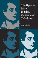 The Byronic Hero in Film  Fiction  and Television