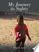 My Journey to Safety