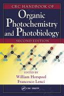CRC Handbook of Organic Photochemistry and Photobiology  Volumes 1   2