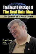 The Life and Message of the Real Rain Man