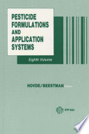 Pesticide Formulations and Application Systems Book