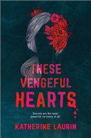 These Vengeful Hearts Pdf/ePub eBook
