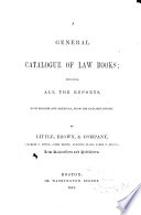 A General Catalogue Of Law Books