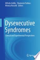 Dysexecutive Syndromes