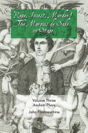 Rape  Incest  Murder  the Marquis de Sade on Stage Volume Three   Asylum Plays