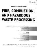 Fire, Combustion, and Hazardous Waste Processing