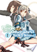 The Magic in this Other World is Too Far Behind  Volume 1