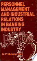 Personnel Management and Industrial Relations in Banking Industry: A Study of State Bank of Hyderabad