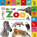 Tabbed Board Books  My First Zoo  Let s Meet the Animals