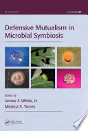Defensive Mutualism in Microbial Symbiosis Book
