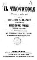 Il trovatore dramma in quattro parti da rappresentarsi al Teatro Regio di Torino il carnevale-quaresima 1855-56 poesia di Salvadore Cammarano ebook
