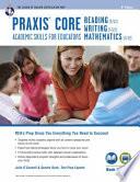 Praxis Core Academic Skills for Educators Tests: Book + Online