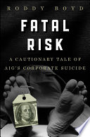 Fatal Risk