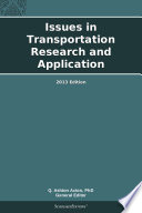 Issues in Transportation Research and Application: 2013 Edition