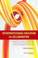 Interprofessional Education for Collaboration