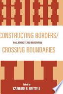 Constructing Borders crossing Boundaries