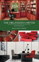 The Organized Lawyer