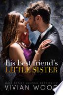 His Best Friend s Little Sister