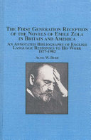 The First Generation Reception of the Novels of Emile Zola in Britain and America