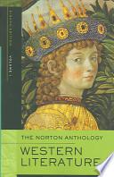 The Norton Anthology of Western Literature: Beginnings through the Renaissance