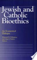 Jewish and Catholic Bioethics Book