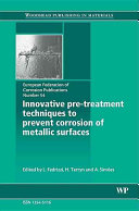 Innovative Pre treatment Techniques to Prevent Corrosion of Metallic Surfaces  EFC 54