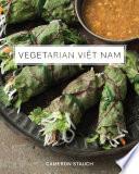 """Vegetarian Viet Nam"" by Cameron Stauch"