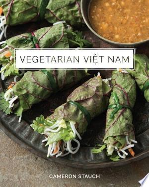 Download Vegetarian Viet Nam Free Books - Dlebooks.net