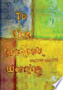 To Live Without Warning