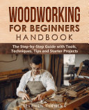 Woodworking for Beginners Handbook