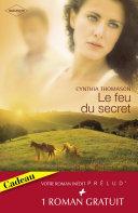 Le feu du secret - Le retour de l'amour (Harlequin Prélud') [Pdf/ePub] eBook