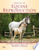 """Manual of Equine Reproduction E-Book"" by Steven P. Brinsko, Terry L. Blanchard, Dickson D. Varner, James Schumacher, Charles C. Love"